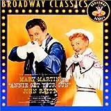 Broadway Classics Annie Get Your Gun