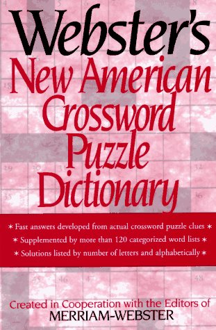 Webster's New American Crossword Puzzle Dictionary
