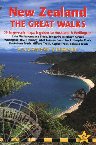 New Zealand - The Great Walks, 2nd: includes Auckland & Wellington city guides (New Zealand the Great Walks: Includes Auckland & Wellington)