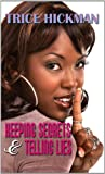 img - for Keeping Secrets & Telling Lies (Thorndike Press Large Print African American Series) book / textbook / text book
