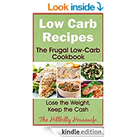 Low Carb Recipes - The Frugal Low Carb Cookbook