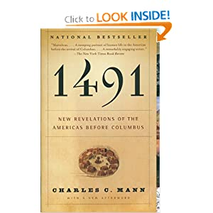 1491: New Revelations of the Americas Before Columbus by
