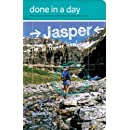 Done in a Day Jasper: The 10 Premier Hikes