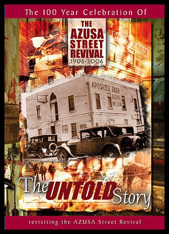 azusa street revival True stories of the miracles of azusa street and beyond: re-live one of the greastest outpourings in history that is breaking loose once again.