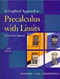 Graphical Approach to Precalculus with Limits: A Unit Circle Approach plus MyMathLab/MyStatLab Student Access Code Card, A (5th Edition)
