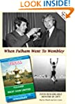 When Fulham Went to Wembley (Famous F...