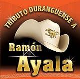 echange, troc Various Artists - Ramon Ayala: Tributio Durangeuense