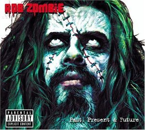 Rob Zombie - Past, Present & Future [w/ Bonus DVD] - Zortam Music