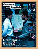 Connect With English Grammar Guide, Book 2 (Bk. 2) (0072927690) by Flynn, Kathleen