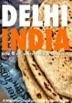 Delhi, India Travel Guide