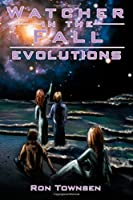 Watcher In The Fall: Evolution (Volume 3)