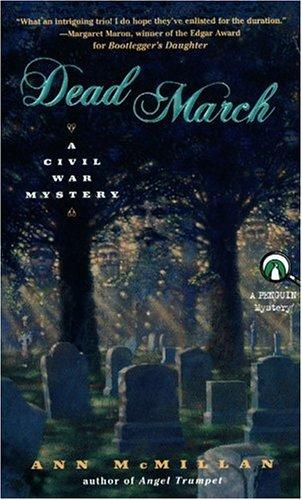 Dead March: A Civil War Mystery, Ann McMillan