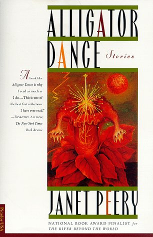 Alligator Dance : Stories, JANET PEERY