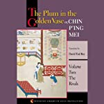 The Plum in the Golden Vase or, Chin P'ing Mei (Volume Two, The Rivals) | David Tod Roy (translator)