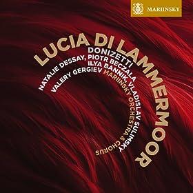 """Lucia di Lammermoor: Act I, Scene 2, No 3 ii. Larghetto """"Regnava nel silenzio"""""""
