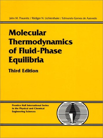 Molecular Thermodynamics of Fluid-Phase Equilibria (3rd...