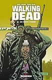Walking Dead Tome 16 : Un Vaste monde