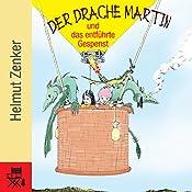 Der Drache Martin und das entführte Gespenst | Helmut Zenker