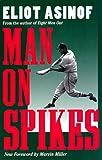 Man on Spikes (Writing Baseball)