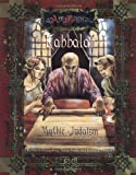 Kabbalah: Mythic Judaism (Ars Magica Fantasy Roleplaying) (1887801650) by Genest, Jeremiah