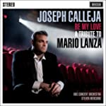 Be My Love - A Tribute to Mario Lanza