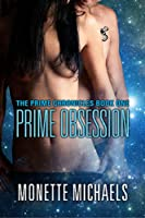 Prime Obsession (The Prime Chronicles Book 1) (English Edition)