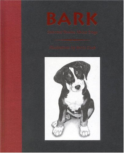 Bark: Selected Poems About Dogs