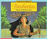 Pocahontas: Princess of the River Tribes (0590443720) by Raphael Bolognese