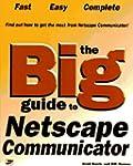 The Big Guide to Netscape Communicator