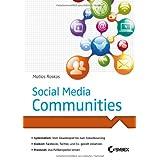 """Social Media Communitiesvon """"Matias Roskos"""""""