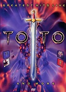 Toto : Greatest Hits Live