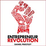 Entrepreneur Revolution: How to Develop Your Enterpreneurial Mindset and Start a Business That Works (Unabridged)