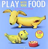 Play With Your Food 2015 Calendar (Multilingual Edition)