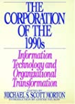 The Corporation of the 1990s: Informa...
