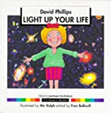 Light Up Your Life Pb (Making Sense of Science)
