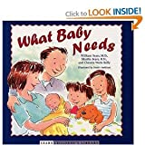 img - for What Baby Needs (Sears Children Library) [Hardcover] book / textbook / text book