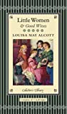 Louisa May Alcott Little Women and Good Wives (Collector's Library)