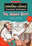 The Human Body (Horrible Science Teachers' Resources) (0439971802) by Tomlinson, David