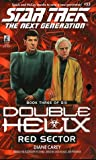 Diane Carey Double Helix: Red Sector No.3 (Star Trek: The Next Generation)