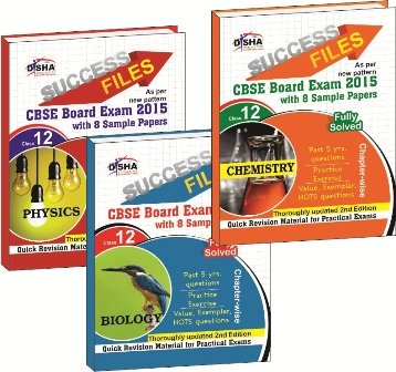 CBSE-Board2015 Success Files Class - 12: Physics, Chemistry & Biology with 8 Sample Papers