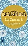 Les chemins de la sagesse par Arnaud Desjardins