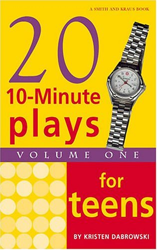 Twenty 10-Minute Plays for Teens Volume I (Young Actors Series)