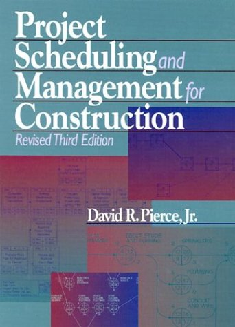 Project Scheduling and Management for Construction - RSMeans - RS-67247B - ISBN: 0876297386 - ISBN-13: 9780876297384