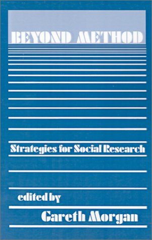 Beyond Method: Strategies for Social Research