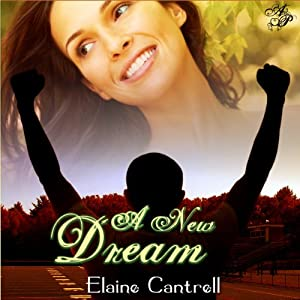 A New Dream | [Elaine Cantrell]