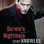Darwin's Nightmare | Mike Knowles