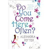 Do You Come Here Often? ~ Alexandra Potter