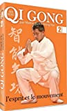 echange, troc Qi gong, vol. 2 - l'esprit et le mouvement