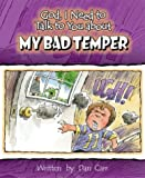 My Bad Temper (God I Need to Talk to You About...)