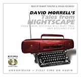 David Morrells Tales from Nightscape: Front Man, Nothing Will Hurt You, and Resurrection